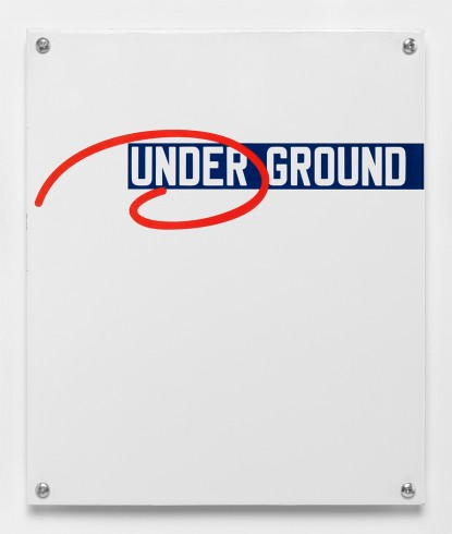 Lawrence Weiner UNDER GROUND, 2013 Edition of 50 £550 inc. VAT