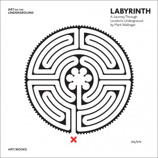 LABYRINTH: A Journey Through London's Underground