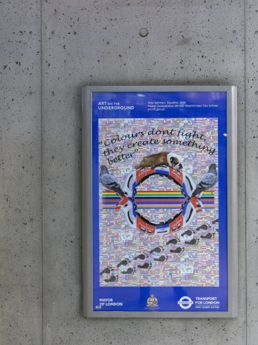 'Equality' by Niaz Rahman, Sankofa School Poster Competition Winner. Westminster Underground station. Photo by Benedict Johnson, 2021.